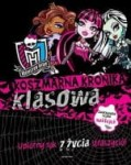 MONSTER HIGH. KOSZMARNA KRONIKA KLASOWA