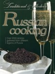 RUSSIAN COOKING. TRADITIONAL & MODERN Inna Łukasik