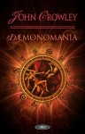 DEMONOMANIA. AEGYPT TOM 3 John Crowley