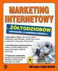 MARKETING INTERNETOWY DLA ŻÓŁTODZIOBÓW Bill Eager, Cathy Mccall