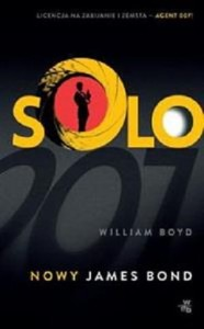 SOLO NOWY JAMES BOND Boyd William