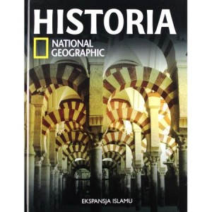 HISTORIA NATIONAL GEOGRAPHIC T.18 EKSPANSJA ISLAMU