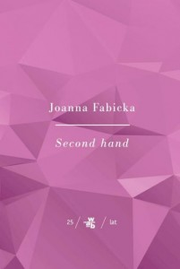 SECOND HAND Joanna Fabicka