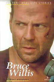 BRUCE WILLIS A SHORT BIOGRAPHY Ewa Wolańska, Adam Wolański