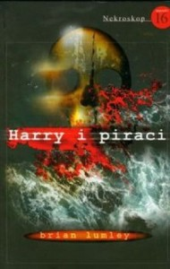HARRY I PIRACI. NEKROSKOP 16 Brian Lumley