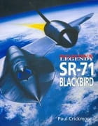 BOJOWE LEGENDY SR-71 BLACKBIRD Paul Crickmore