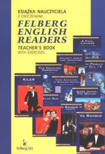 FELBERG ENGLISH READERS TEACHER'S BOOK WITH EXERCISES Książka nauczyciela z ćwiczeniami