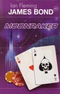 MOONRAKER. JAMES BOND 007 Ian Fleming