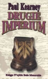 DRUGIE IMPERIUM. TOM 4 BOŻE MONARCHIE Paul Kearney