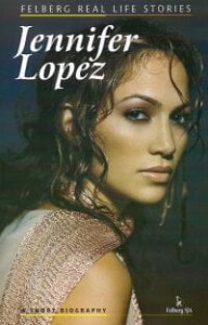 JENNIFER LOPEZ A SHORT BIOGRAPHY Ryszard Wolański
