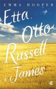 ETTA, OTTO, RUSSELL I JAMES Emma Hooper