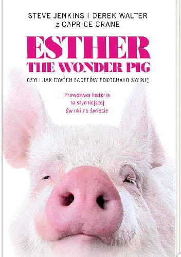 esther the wonder pig.jpg